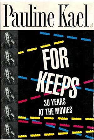 For Keeps : 30 years at the movies