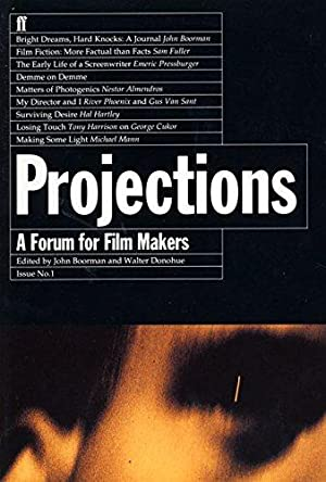 Projections: A Forum for Film-Makers: Film-makers on Film-making