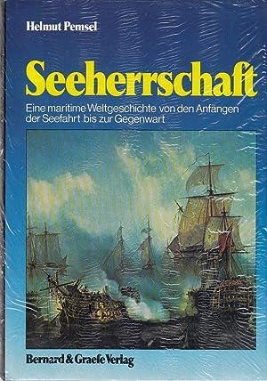 Seeherrschaft. Eine maritime Weltgeschichte von den Anfängen: Pemsel, Helmut: