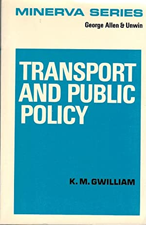 Transport and Public Policy Minerva Series of Students` Handbooks, 11