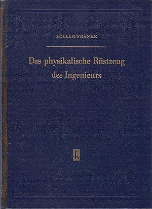 Das physikalische Rüstzeug des Ingenieurs: Zeller, Werner und