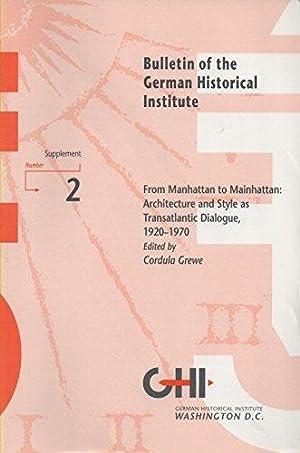 From Manhattan to Mainhattan: Architecture and Style: German Historical InstituteCordula