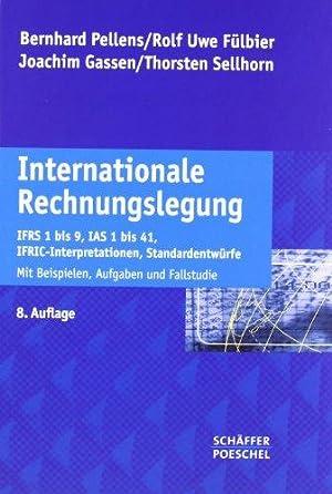 Internationale Rechnungslegung : IFRS 1 bis 13,: Pellens, Bernhard, Rolf