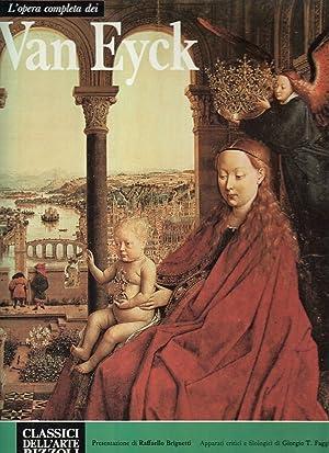 L`opera completa dei Van Eyck presentazione di: Brignetti, Raffaello, Giorgio