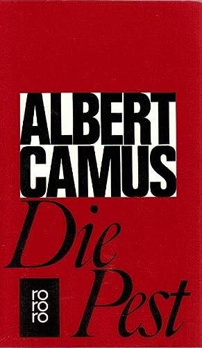 Die Pest : Roman. [Ins Dt. von: Camus, Albert: