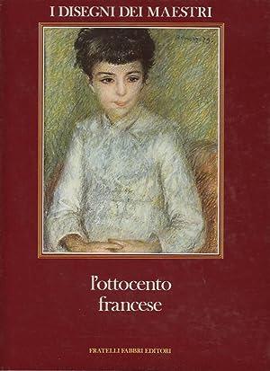 L`ottocento francese I Disegni dei Maestri, Vol.: Sérullaz, Arlette, Maurice