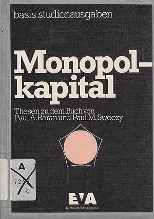 Monopolkapital. Thesen zu dem Buch von Paul: Hermanin, Federico, Karin