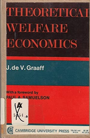 Theoretical Welfare Economics With a foreword by Paul A. Samuelson