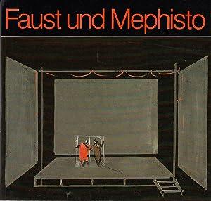 Faust und Mephisto : Goethes Dramenfiguren auf: Elmar, Buck, Alexander
