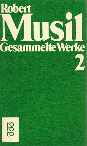 Gesammelte Werke; Teil: 2., Der Mann ohne: Musil, Robert: