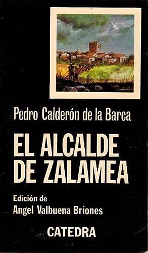 El alcalde de Zalamea Letras Hispánicas: Calderà n, De