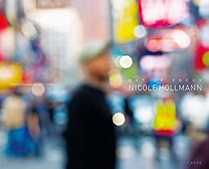 Nicole Hollmann : out of focus. [texts by ; Klaus Honnef. Ed. by F. C. Gundlach.Transl. Walter Ko...
