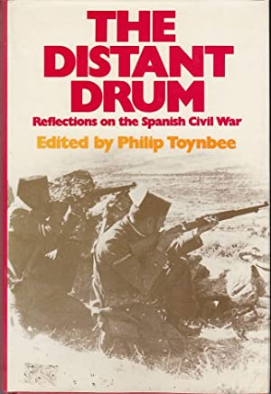 The Distant Drum : Reflections on the Spanish Civil War