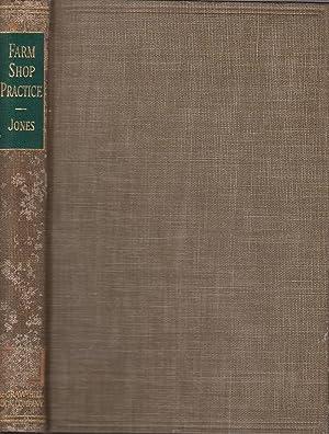 Farm Shop Practice McGraw-Hill Publications in Agricultural: Jones, Mack M.: