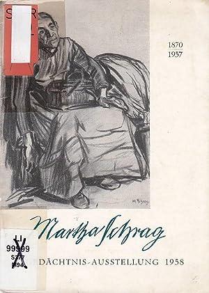 Martha Schrag ; 1870-1957. Gedächtnisausstellung [anlässlich der: Schrag, Martha und