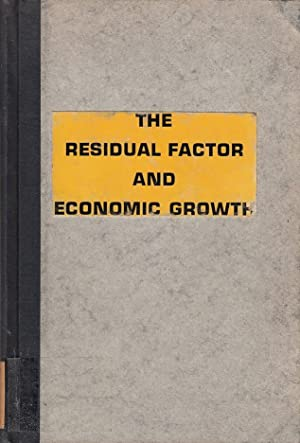 The residual factor and economic growth OECD. Study Group in the Economics of Education