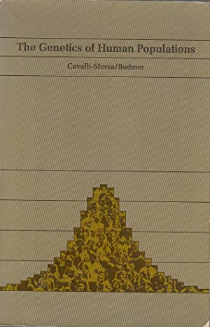 The Genetics of Human Populations A series: Cavalli-Sforza, L.L. and