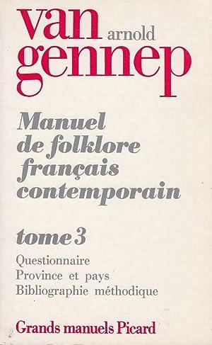 Manuel de folklore français contemporain, tome 3.: Gennep, Arnold van: