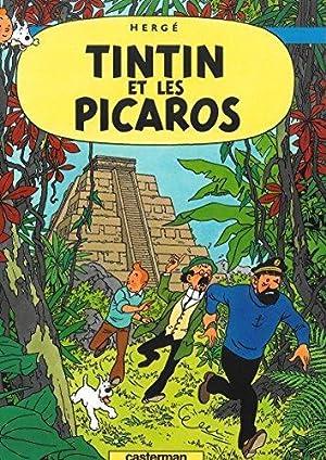 Tintin et les Picaros Les Aventures de: Hergé: