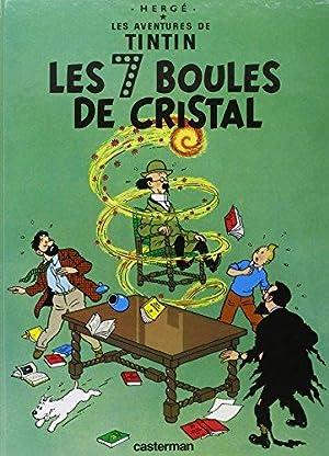 Les 7 Boules de Cristal Les Aventures: Hergé: