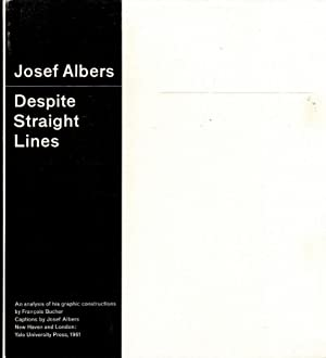 Despite straight lines : an analysis of: Albers, Josef and