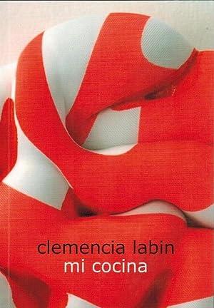 Clemencia Labin - mi cocina [anlässlich der: Labin, Clemencia, Melike