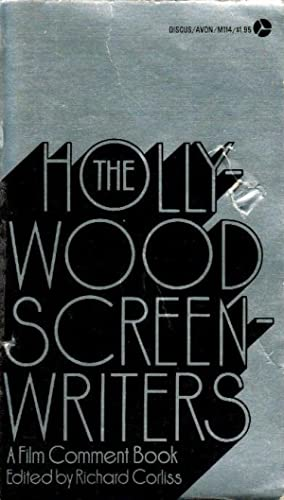 The Hollywood screenwriters : a film comment book