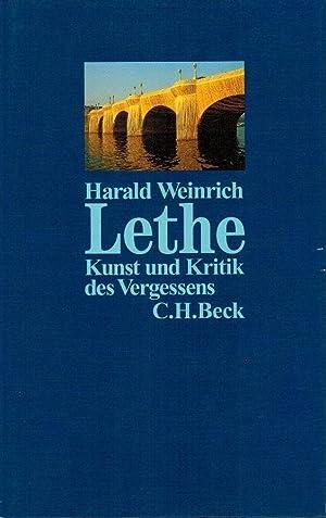 Lethe - Kunst und Kritik des Vergessens.: Weinrich, Harald (Verfasser):