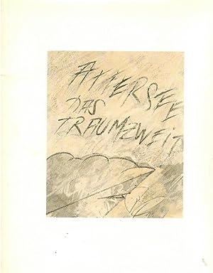 Attersee, das Traumzweit [erscheint anlässlich der Ausstellung: Attersee, Christian Ludwig,