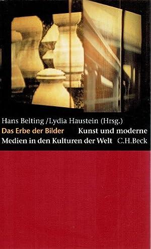 Das Erbe der Bilder : Kunst und: Belting, Hans (Herausgeber):