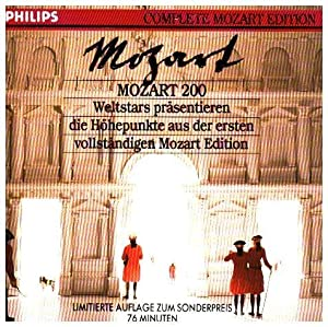Mozart 200 : Weltstars präsentieren die Höhepunkte: Mozart, Wolfgang Amadeus,