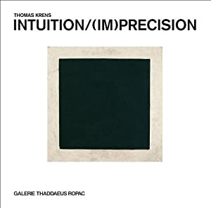 Intuition - (Im)Precision [publ. on occasion of the exhibition