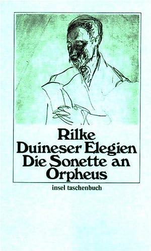 Duineser Elegien; Die Sonette an Orpheus. Rainer: Rilke, Rainer Maria