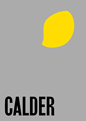 Calder: From the Stony River to the Sky