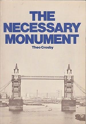 THe Necessary Monument: Tower Bridge: Crosby, Theo: