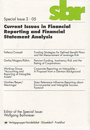 Current issues in financial reporting and financial statement analysis. ed. Wolfgang Ballwieser /...