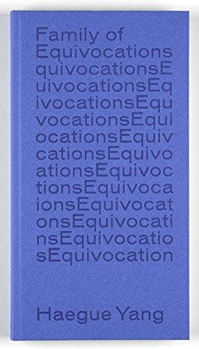 Haegue Yang : Family of Equivocations [. à l`occasion de l`exposition