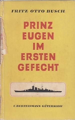 Prinz Eugen im ersten Gefecht / Fritz: Busch, Fritz Otto: