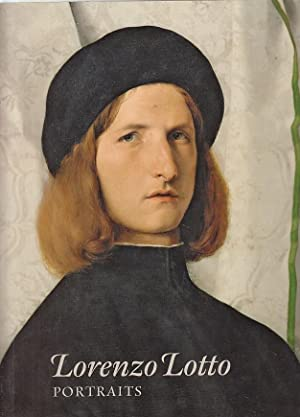 Lorenzo Lotto ; portraits ; Lorenzo Lotto. Retratos edited by Enrico Maria Dal Pozzolo, Miguel Fa...