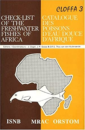 Check-list of the freshwater fishes of Africa. 3 / Jacques Daget, J.-P. Gosse, Thys van den Auden...