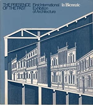 The presence of the past : first International Exhibition of Architecture; the corderia of the ar...