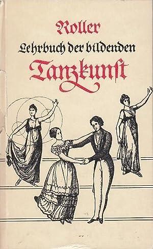 Systematisches Lehrbuch der bildenden Tanzkunst und körperlichen: Roller, Franz Anton: