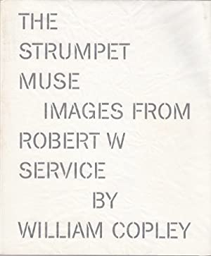 The strumpet muse : images from Robert W. Service by Cply [anlässlich der Ausstellung William N. ...