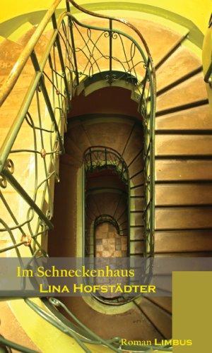 Im Schneckenhaus: Hofstädter, Lina:
