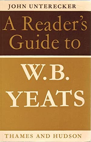 A Reader`s Guide to W. B. Yeats Reader`s Guides
