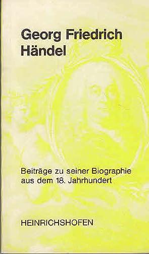 Georg Friedrich Händel. Beiträge zu seiner Biographie: Siegmund-Schultze, Walther, Richard