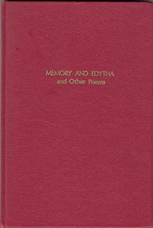 Memory and Edytha and other poems.