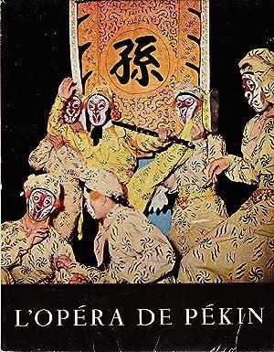 L`Opéra de Pékin: Roy [Texte], Claude,
