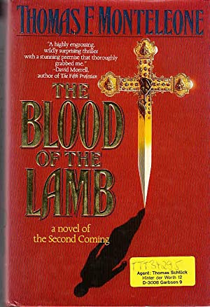 The Blood of the Lamb: A Novel of the Second Coming