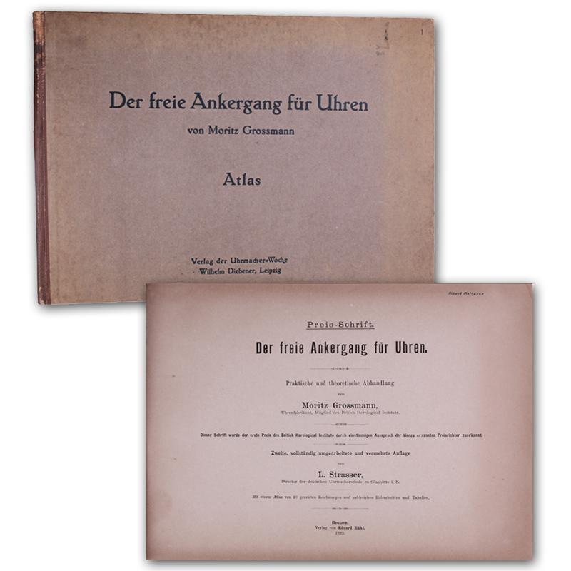 Der freie Ankergang für Uhren. Praktische und: Grossmann, Moritz.